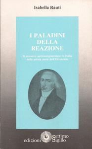 Isabella Rauti - I paladini della reazione