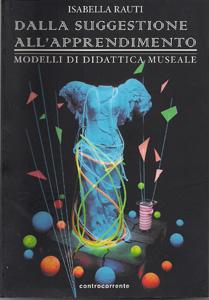 Isabella Rauti - Dalla suggestione all'apprendimento